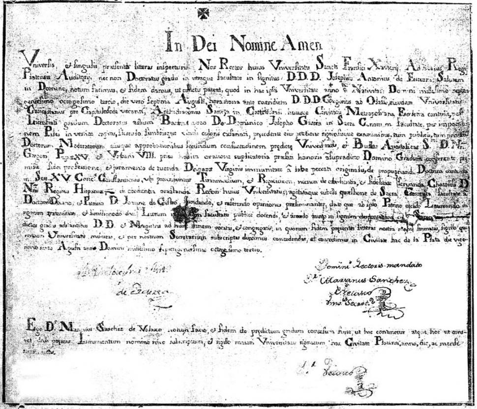 DOCTOR EN JURISPRUDENCIA. Diploma del tucumano Domingo García, conferido en 1783 por la célebre Universidad de Chuquisaca.